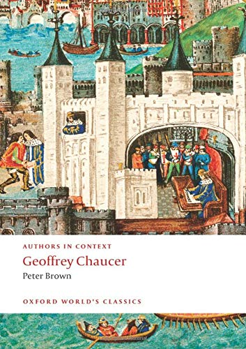 Geoffrey Chaucer By Peter Brown