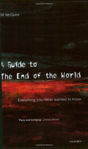 A Guide to the End of the World By Bill McGuire