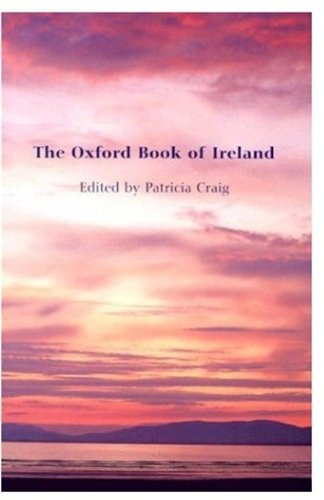 The Oxford Book of Ireland By Patricia Craig