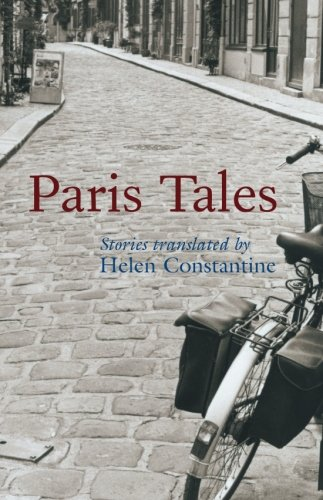 Paris Tales By Translated by Helen Constantine