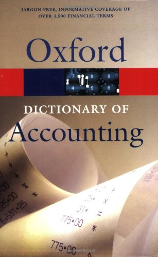 A Dictionary of Accounting By Edited by R. Hussey