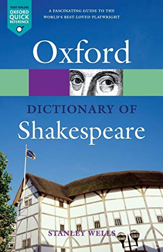 A Dictionary Of Shakespeare N E Oxford Quick Reference