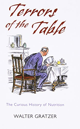 Terrors of the Table By Walter Gratzer (Emeritus Professor, King's College London)