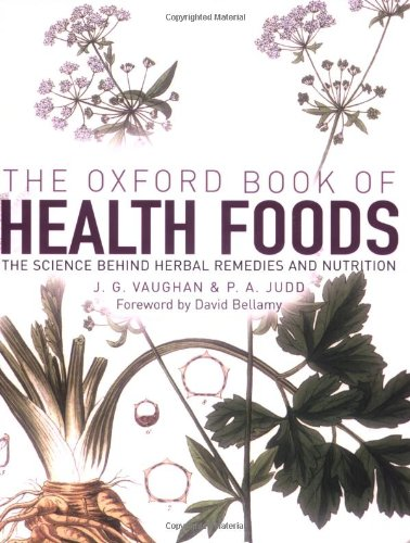 The Oxford Book of Health Foods by J.G. Vaughan