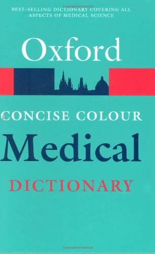 Concise Colour Medical Dictionary by Elizabeth A. Martin
