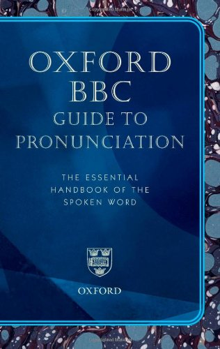 Oxford BBC Guide to Pronunciation By Lena Olausson
