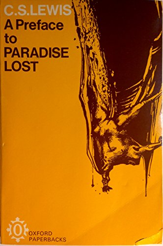 "A Preface to ""Paradise Lost"" By C. S. Lewis"