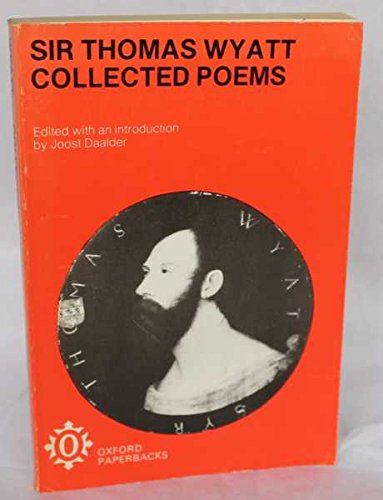 Collected Poems Collected Poems By Sir Thomas Wyatt