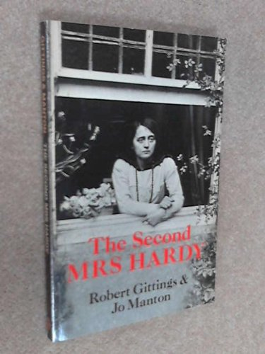 Second Mrs. Hardy By Robert Gittings