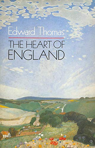 Heart of England By Edward Thomas