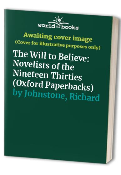 The Will to Believe By Richard Johnstone