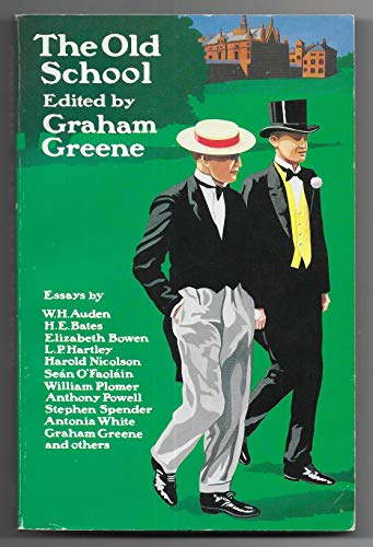 The Old School By Edited by Graham Greene