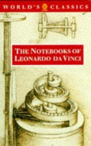Notebooks: Selections (World's Classics) By Leonardo da Vinci