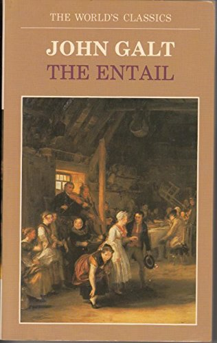The Entail or the Lairds of Grippy By John Galt