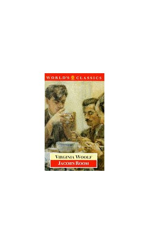 Jacob's Room (World's Classics) By Virginia Woolf