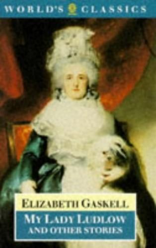 My Lady Ludlow (World's Classics) By Elizabeth Cleghorn Gaskell