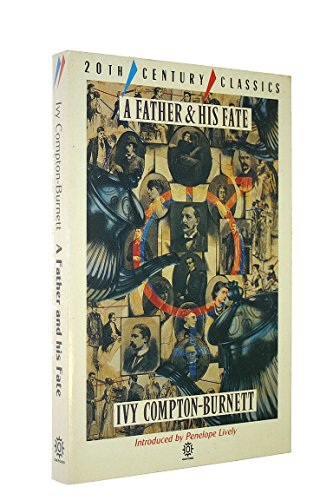 A Father and His Fate By Ivy Compton-Burnett