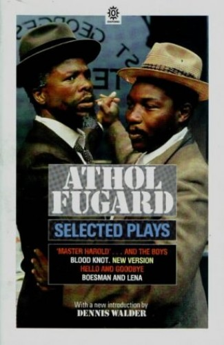 Selected Plays By Athol Fugard