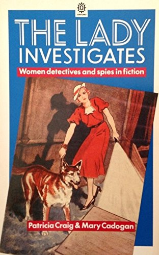 The Lady Investigates By Patricia Craig