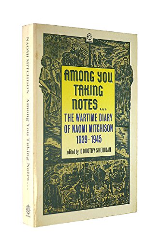 Among You Taking Notes By Naomi Mitchison