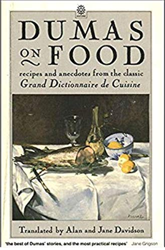 Dumas on Food By Alexandre Dumas