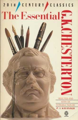 The Essential G.K. Chesterton By G. K. Chesterton