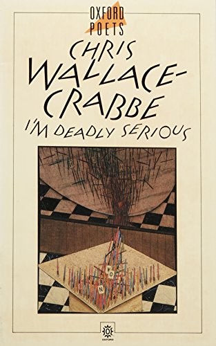 I'm Deadly Serious By Chris Wallace-Crabbe