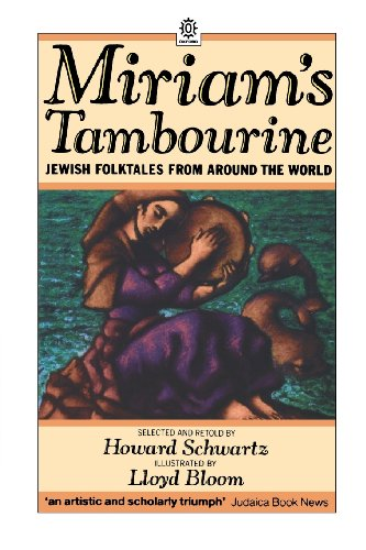 Miriam's Tambourine By Edited by Howard Schwartz