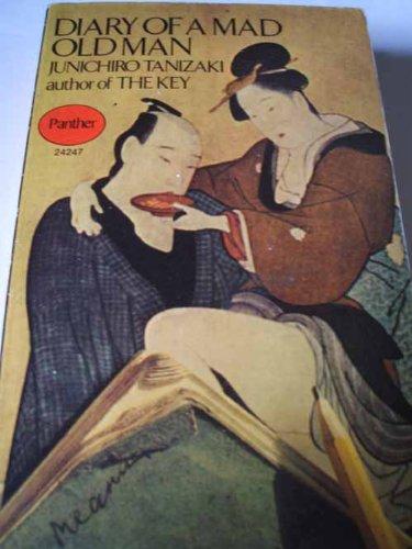 Diary of a Mad Old Man By Jun'ichiro Tanizaki