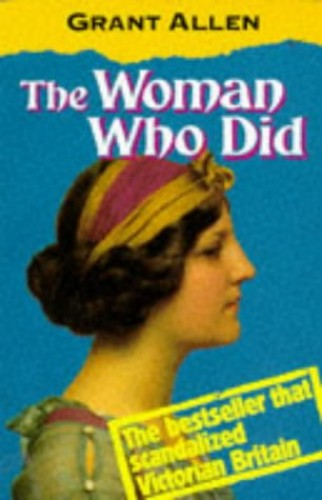 The Woman Who Did By Grant Allen