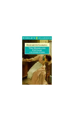 """""""The Moorland Cottage and Other Stories By Elizabeth Cleghorn Gaskell"""