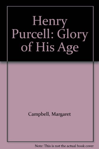 Henry Purcell By Margaret Campbell