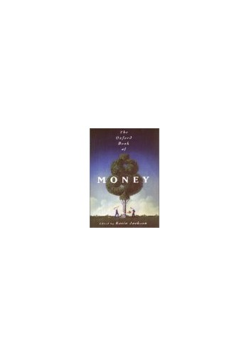 The Oxford Book of Money by Kevin Jackson