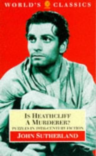 Is Heathcliff a Murderer? By J. A. Sutherland