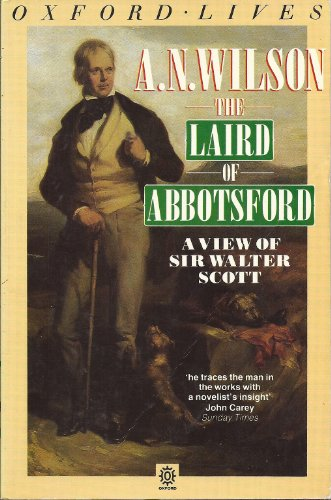 The Laird of Abbotsford By A. N. Wilson