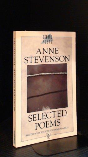 Selected Poems, 1956-86 By Anne Stevenson