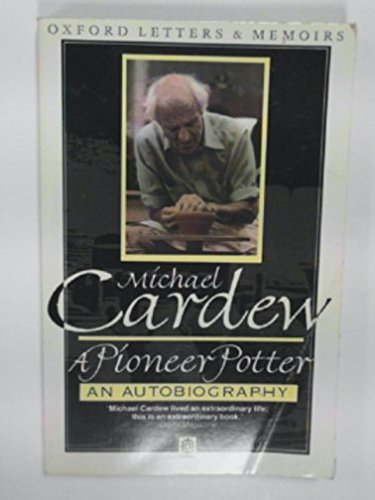 A Pioneer Potter By Michael Cardew