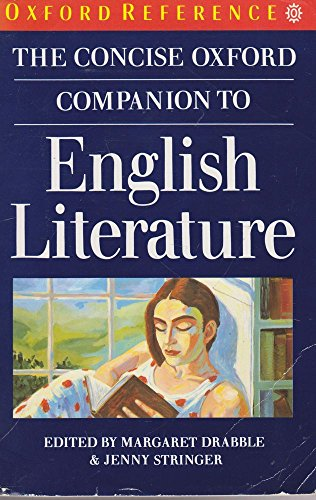 The Concise Oxford Companion to English Literature (Oxford Paperback Reference) By Edited by Sir Paul Harvey