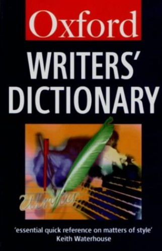 Oxford Writers' Dictionary By Edited by R.E. Allen