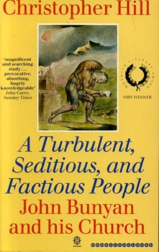 Turbulent, Seditious and Factious People By Christopher Hill
