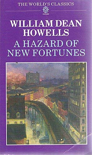 A Hazard of New Fortunes By William D. Howells