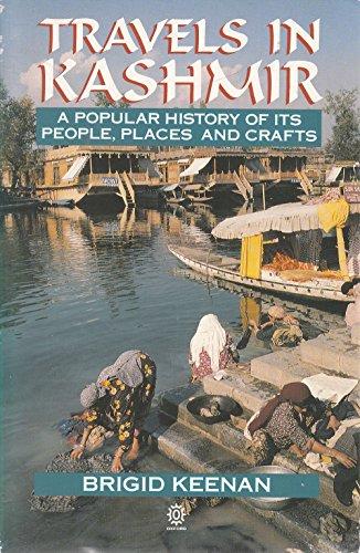 Travels in Kashmir By Brigid Keenan