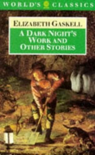"""""""A Dark Night's Work By Elizabeth Cleghorn Gaskell"""