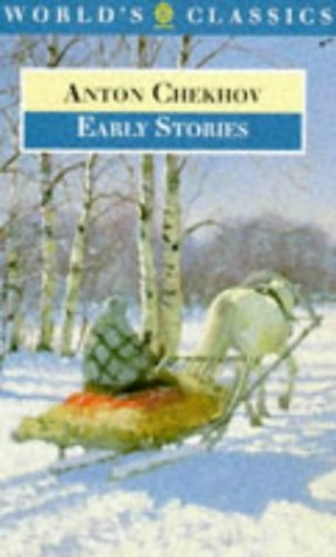 Early Stories By Anton Pavlovich Chekhov