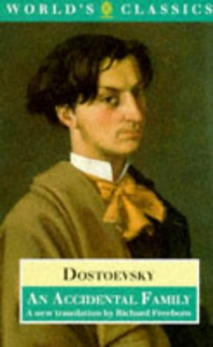 An Accidental Family By F. M. Dostoevsky