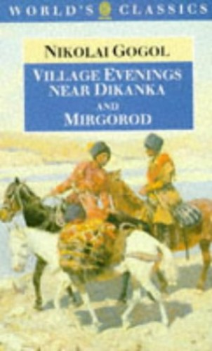 Village Evenings Near Dikanka and Mirgorod By Nikolai Vasilievich Gogol