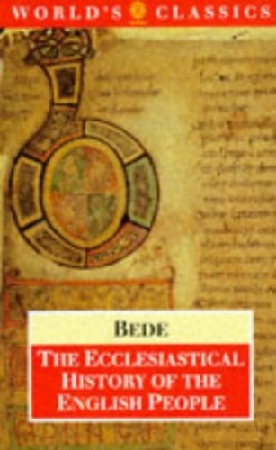 The Ecclesiastical History of the English People By The Venerable Bede
