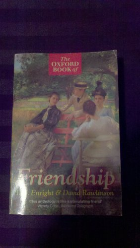 The Oxford Book of Friendship By D. J. Enright