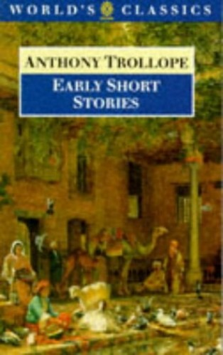 Early Short Stories By Anthony Trollope