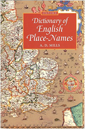 A Dictionary of English Place-names by A.D. Mills
